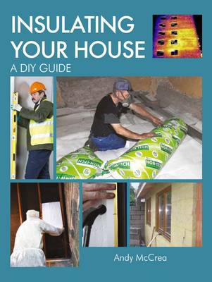 Insulating Your House by Andy McCrea