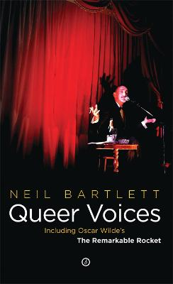 Queer Voices by Neil Bartlett