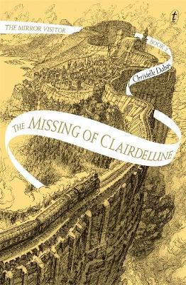 The Missing of Clairdelune: The Mirror Visitor, Book Two book