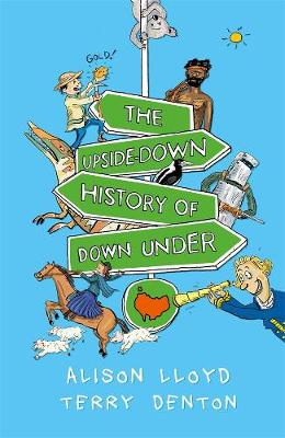 The Upside-down History of Down-under by Alison Lloyd