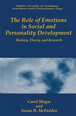 Role of Emotions in Social and Personality Development by Susan H. McFadden
