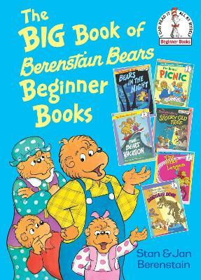 Big Book Of Berenstain Bears Beginner Books (6 Books-In-1) by Stan Berenstain