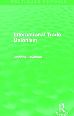 International Trade Unionism book
