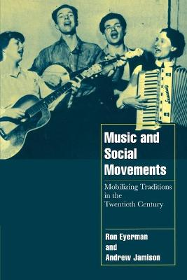 Music and Social Movements by Ron Eyerman