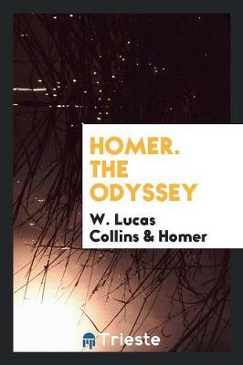 Homer. the Odyssey by Homer