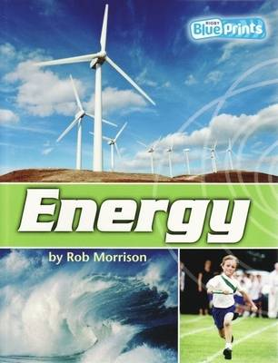 Blueprints Middle Primary A Unit 3: Energy by Sister Morrison