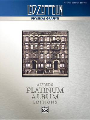 Led Zeppelin: Physical Graffiti by Led Zeppelin