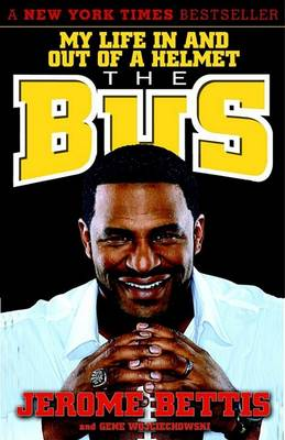 The Bus by Jerome Bettis