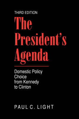The President's Agenda by Paul Light