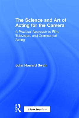 Science and Art of Acting for the Camera book