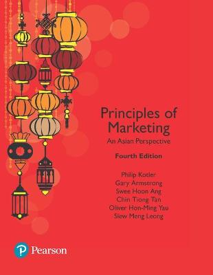 Principles of Marketing, An Asian Perspective by Philip Kotler