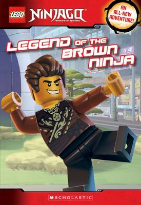 Legend of the Brown Ninja (Lego Ninjago: Chapter Book) by Meredith Rusu