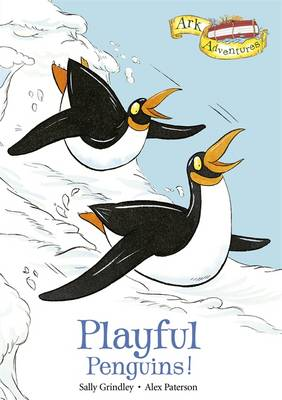 Playful Penguins! by Sally Grindley