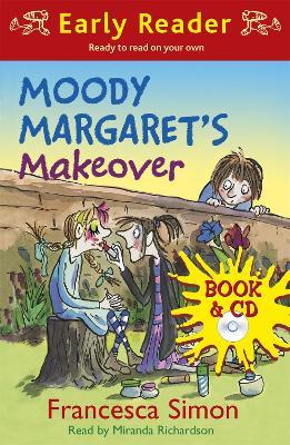 Horrid Henry Early Reader: Moody Margaret's Makeover: Book 20 by Francesca Simon