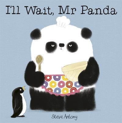 I'll Wait, Mr Panda by Steve Antony