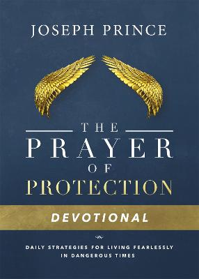 Daily Readings From the Prayer of Protection by Joseph Prince