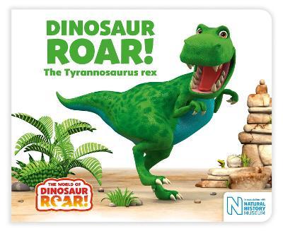 Dinosaur Roar! The Tyrannosaurus rex by Peter Curtis