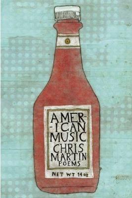 American Music by Chris Martin