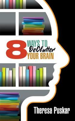8 Ways to Declutter Your Brain book