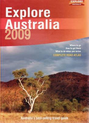 Explore Australia 2009 by Explore Australia