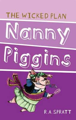 Nanny Piggins And The Wicked Plan 2 book
