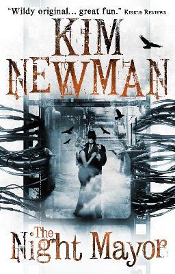 The Night Mayor by Kim Newman