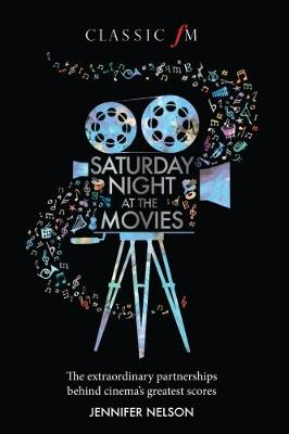Saturday Night at the Movies by Jennifer Nelson