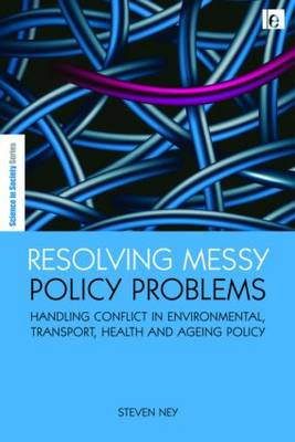 Resolving Messy Policy Problems by Steven Ney