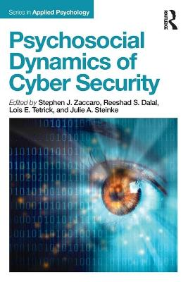 Psychosocial Dynamics of Cyber Security book