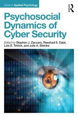 Psychosocial Dynamics of Cyber Security by Stephen J Zaccaro