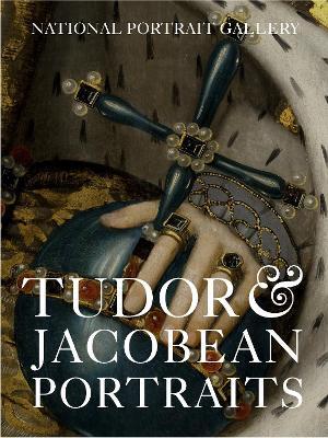 Tudor & Jacobean Portraits book