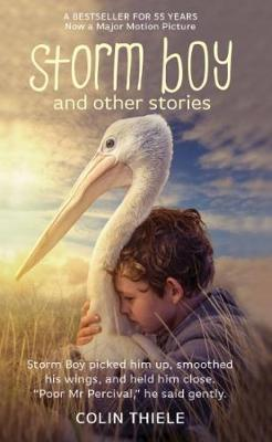 Storm Boy and Other Stories by Colin Thiele