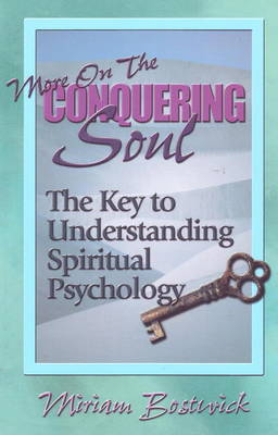 More on the Conquering Soul by Miriam Bostwick