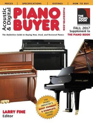 Acoustic & Digital Piano Buyer Fall 2017 by Larry Fine