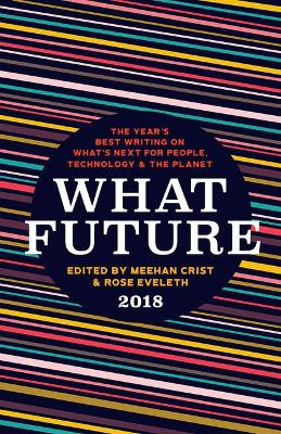 What Future 2018 by Meehan Crist