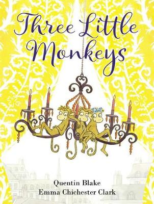 Three Little Monkeys by Quentin Blake