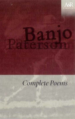Complete Poems by Banjo Paterson