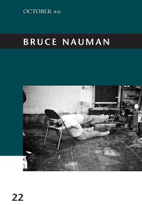 Bruce Nauman: Volume 22 by Taylor Walsh