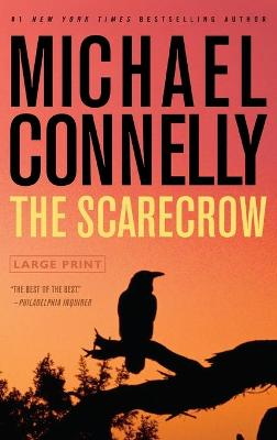 Scarecrow by Michael Connelly