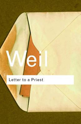 Letter to a Priest by Simone Weil