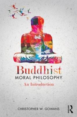 Buddhist Moral Philosophy book