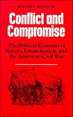 Conflict and Compromise by Roger L. Ransom