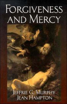 Forgiveness and Mercy by Jean Hampton