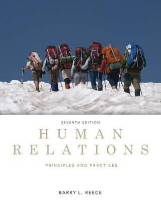 Human Relations : Principles and Practices by Barry L. Reece