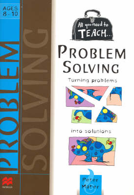 All You Need to Teach...Problem Solving by Peter Maher