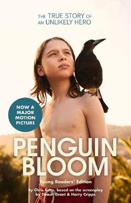 Penguin Bloom (Young Readers' Edition) by Chris Kunz