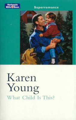 What Child Is This? by Karen Young