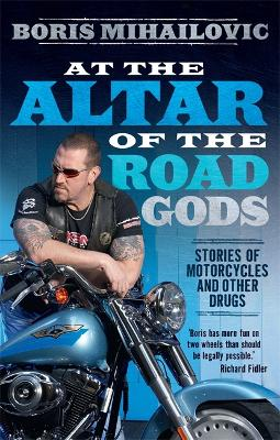 At the Altar of the Road Gods book