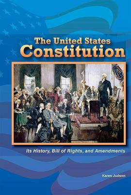 The Constitution of the United States by Karen Judson