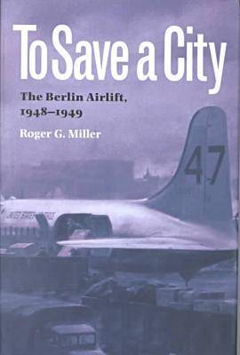 To Save a City by Roger G. Miller